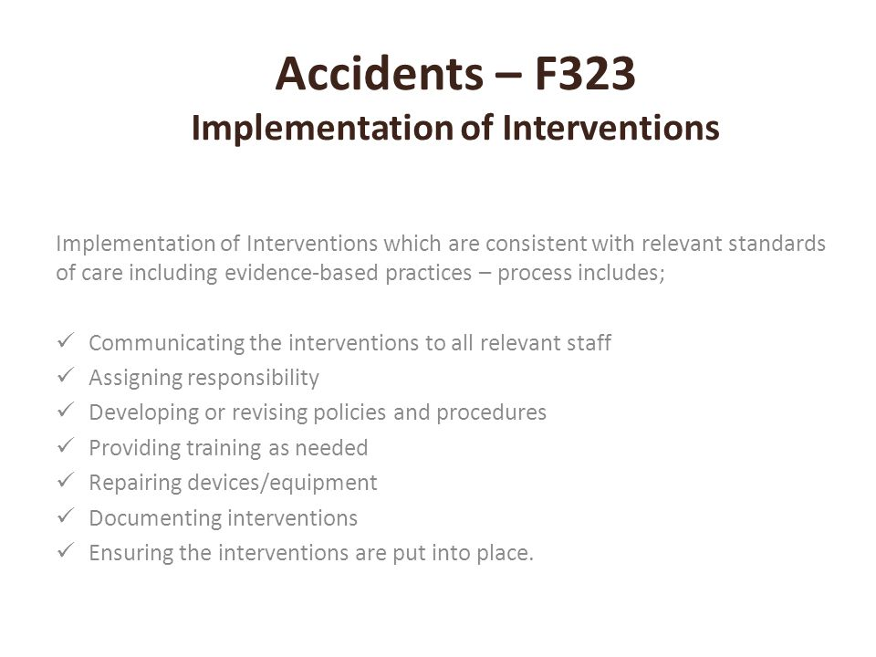 Accidents – F323 Implementation of Interventions