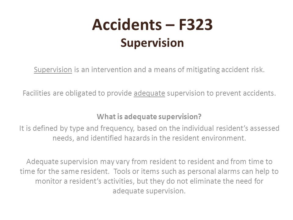 Accidents – F323 Supervision