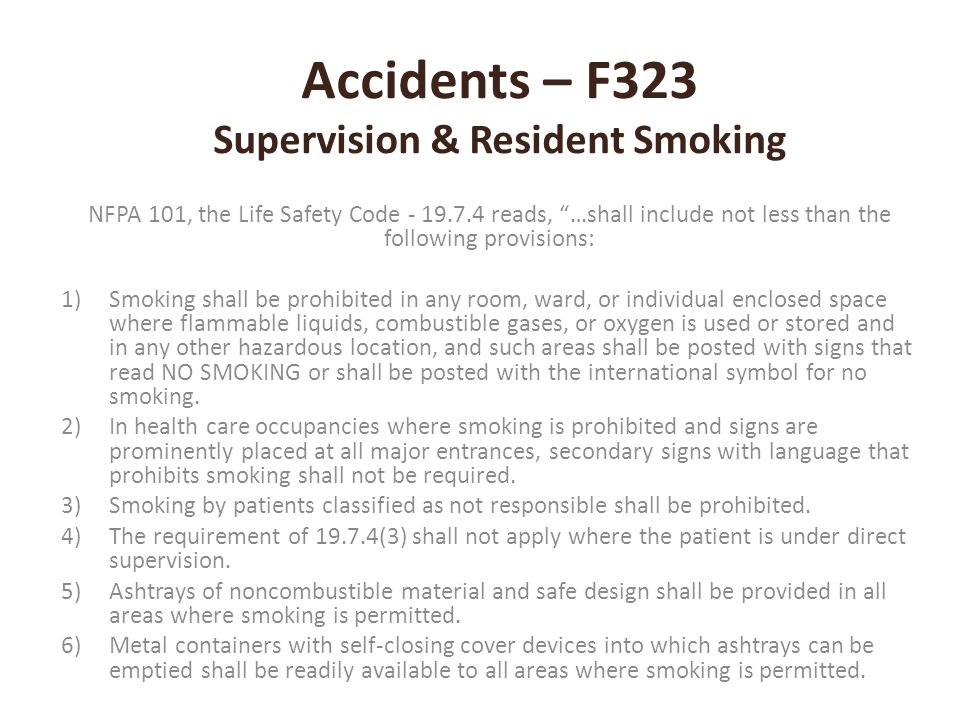 Accidents – F323 Supervision & Resident Smoking