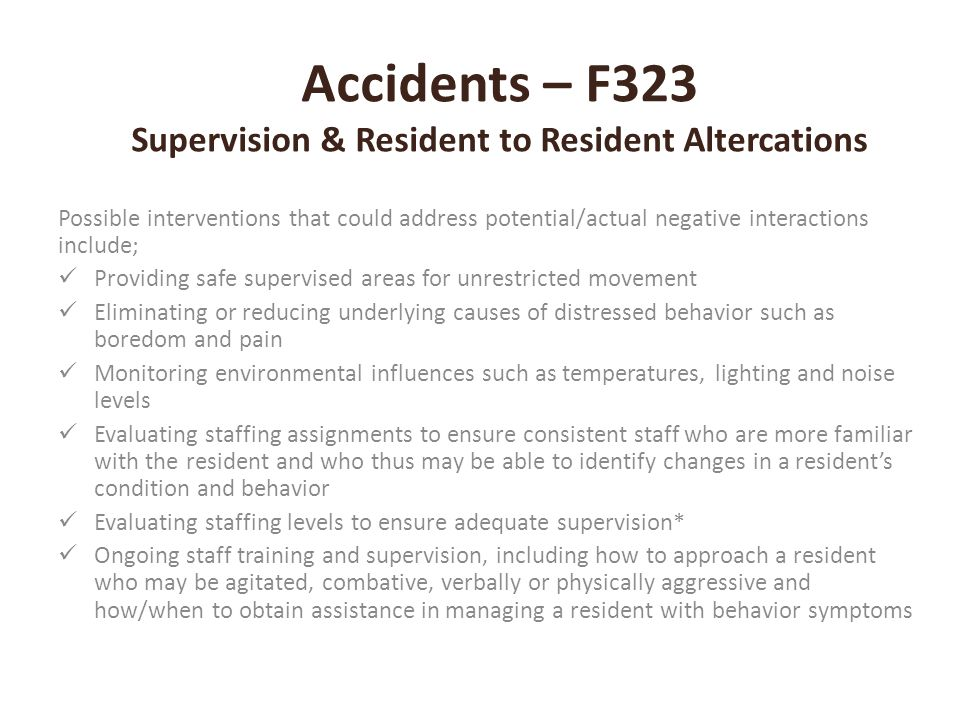 Accidents – F323 Supervision & Resident to Resident Altercations