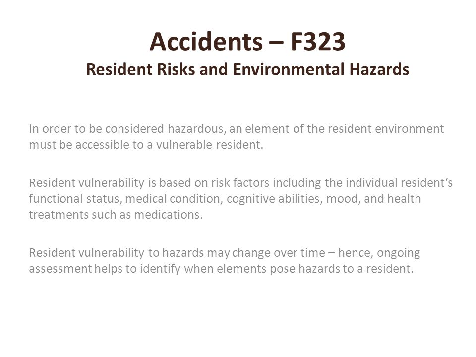 Accidents – F323 Resident Risks and Environmental Hazards