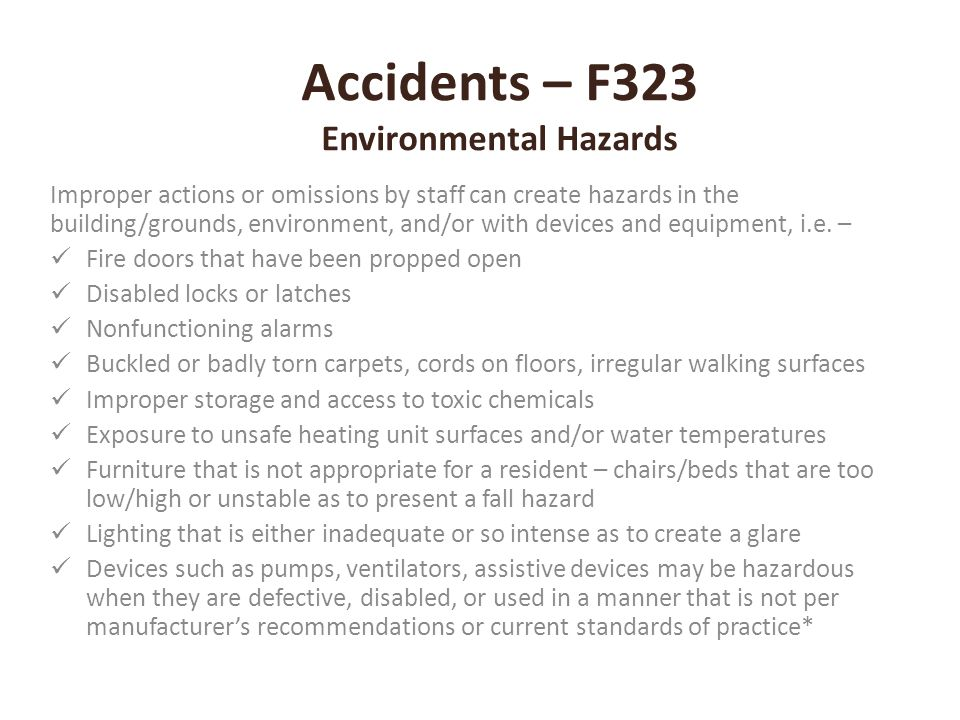 Accidents – F323 Environmental Hazards
