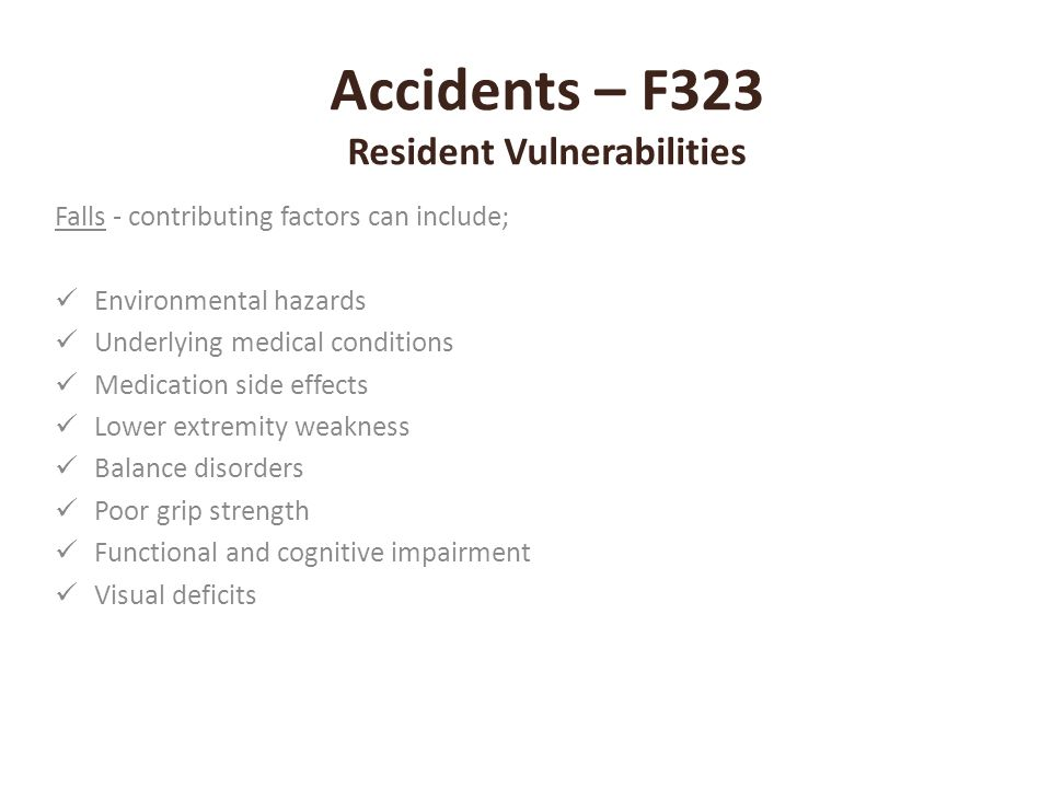 Accidents – F323 Resident Vulnerabilities