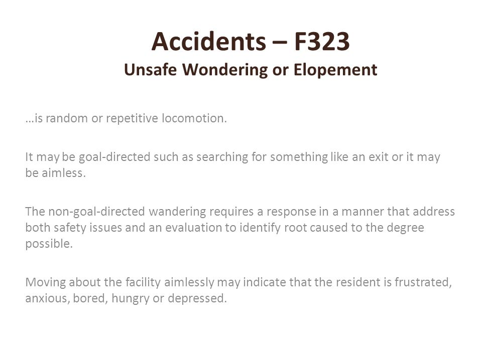 Accidents – F323 Unsafe Wondering or Elopement