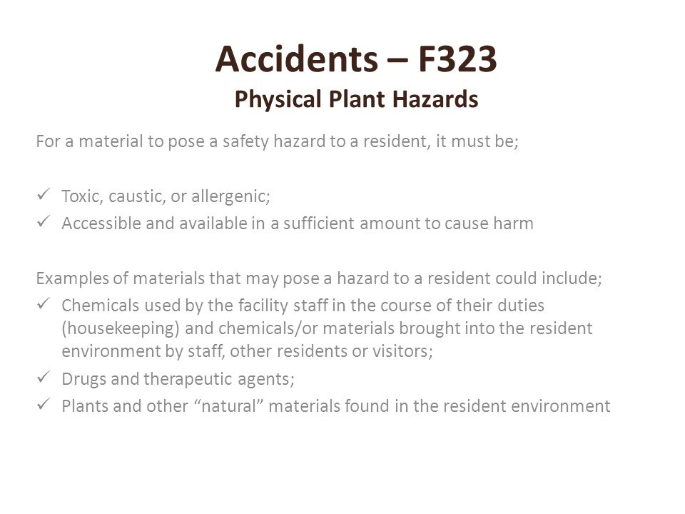 Accidents – F323 Physical Plant Hazards