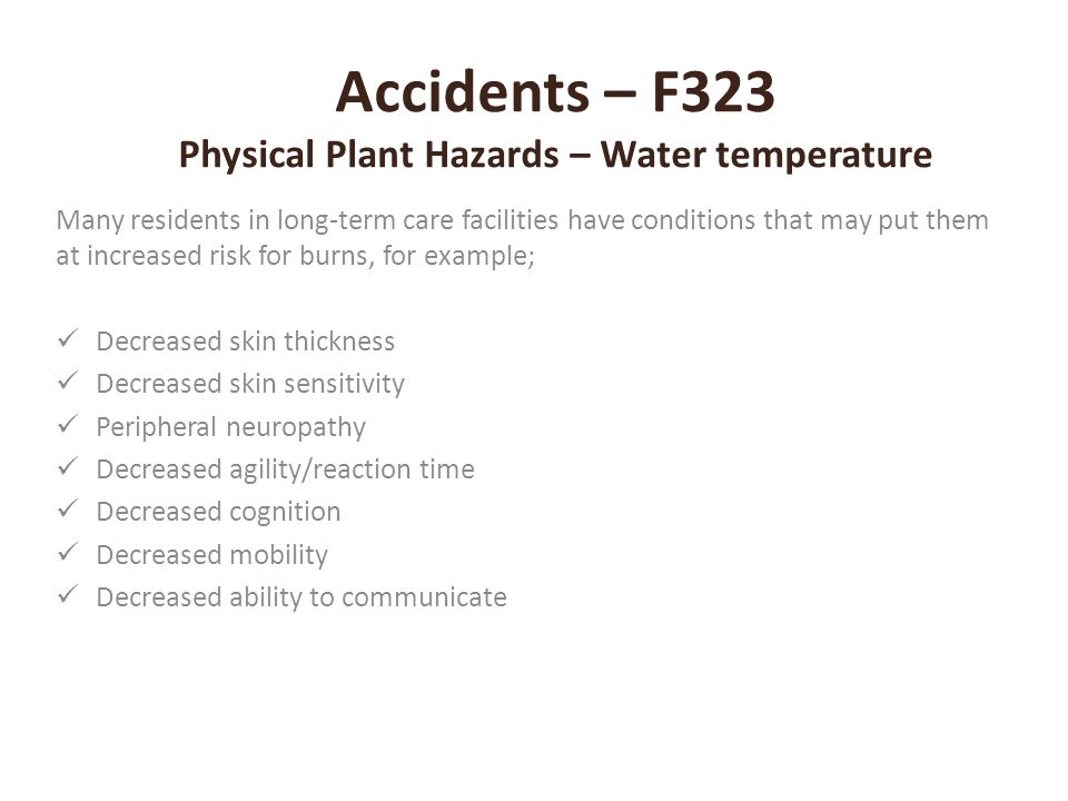 Accidents – F323 Physical Plant Hazards – Water temperature