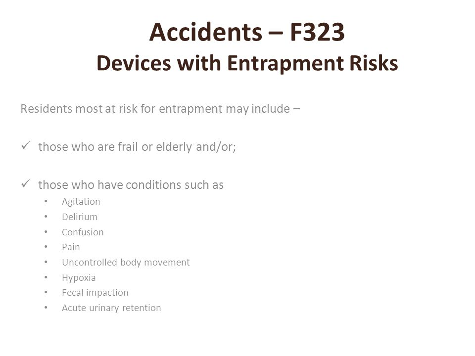 Accidents – F323 Devices with Entrapment Risks