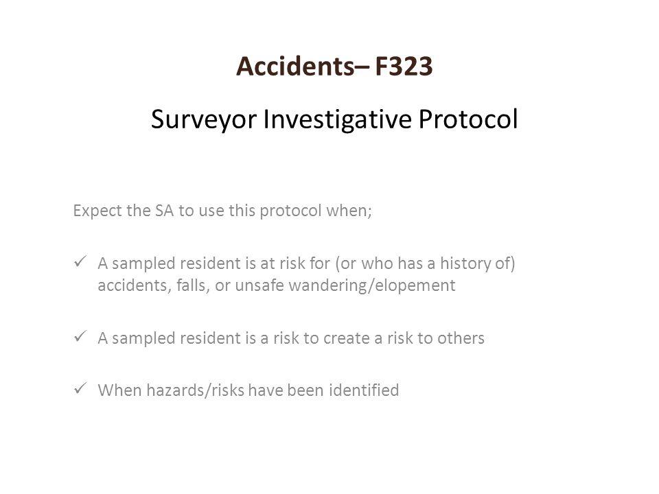 Accidents– F323 Surveyor Investigative Protocol