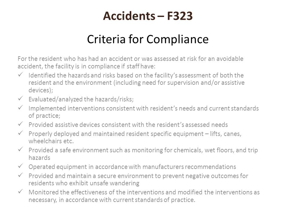 Accidents – F323 Criteria for Compliance