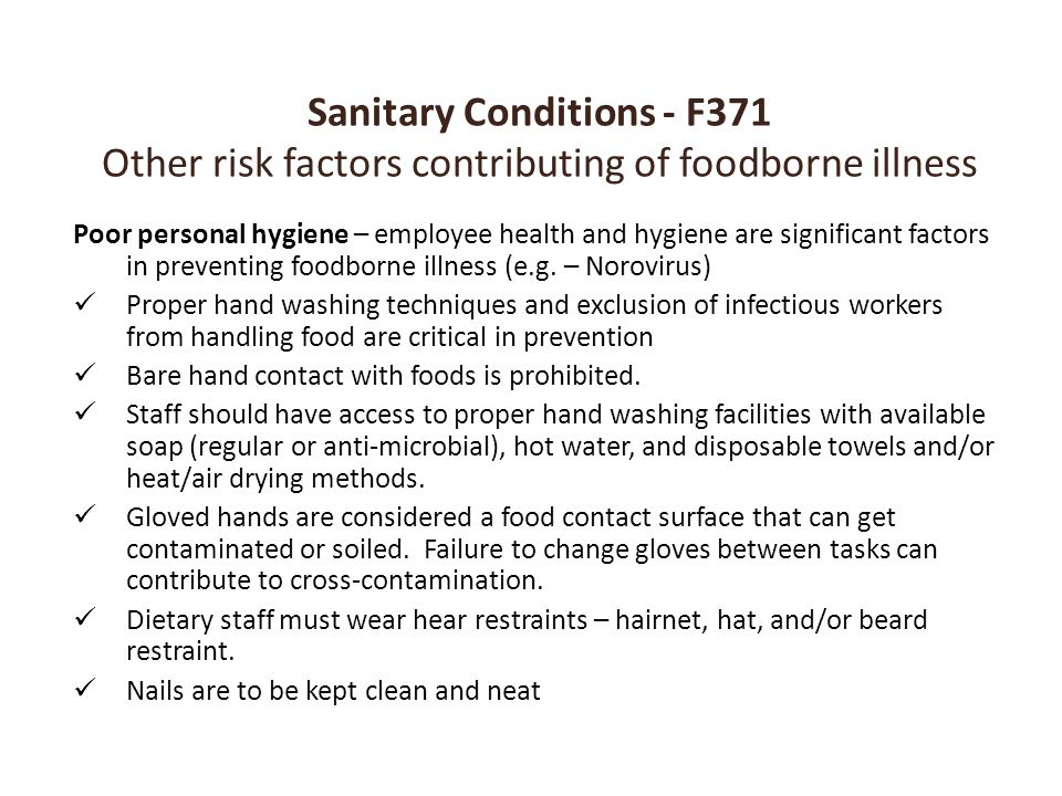Sanitary Conditions - F371 Other risk factors contributing of foodborne illness