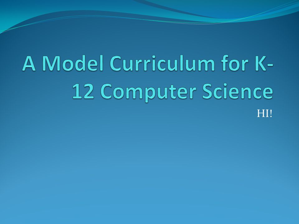 A Model Curriculum for K-12 Computer Science