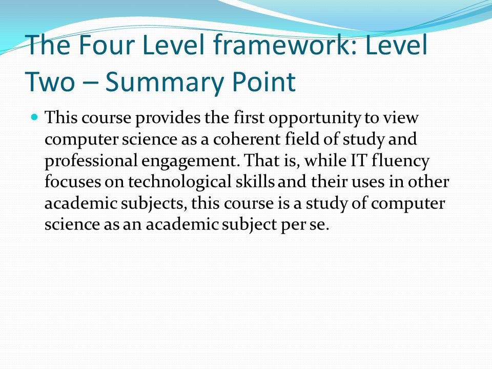 The Four Level framework: Level Two – Summary Point