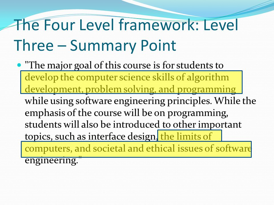 The Four Level framework: Level Three – Summary Point