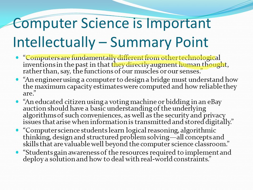 Computer Science is Important Intellectually – Summary Point