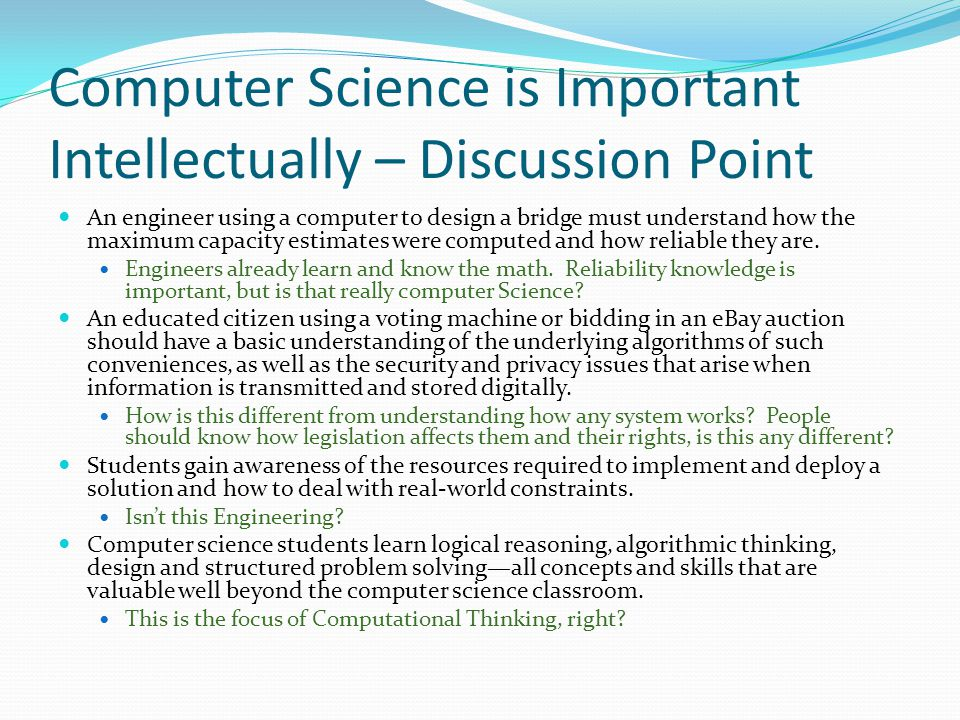 Computer Science is Important Intellectually – Discussion Point