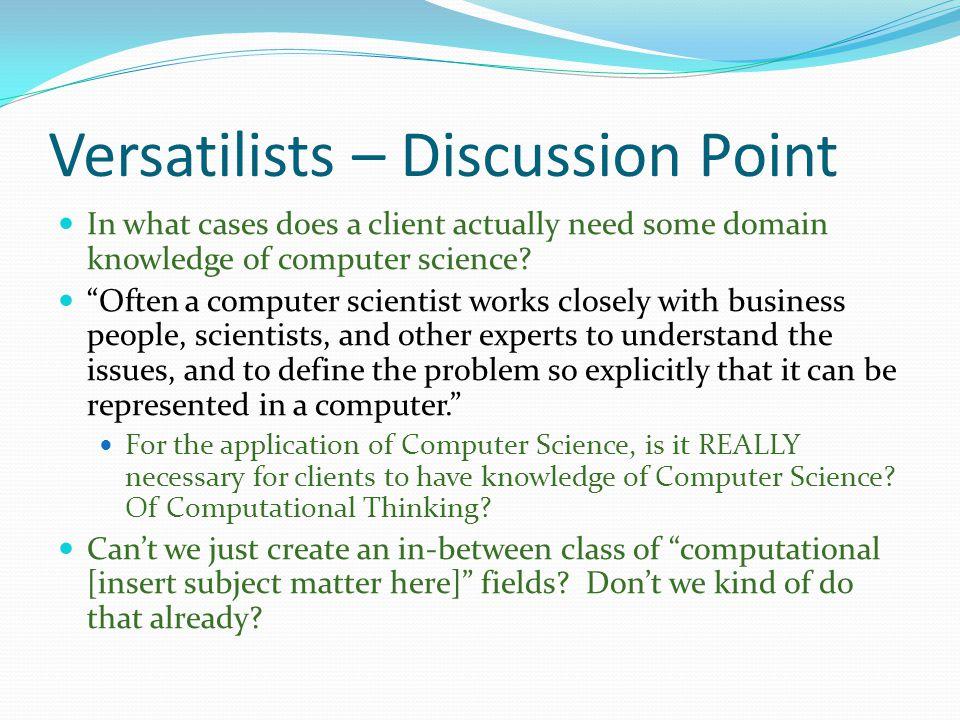 Versatilists – Discussion Point