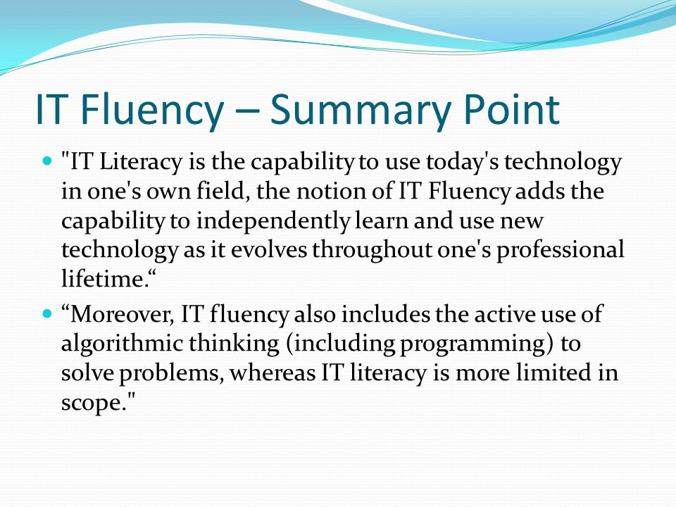 IT Fluency – Summary Point