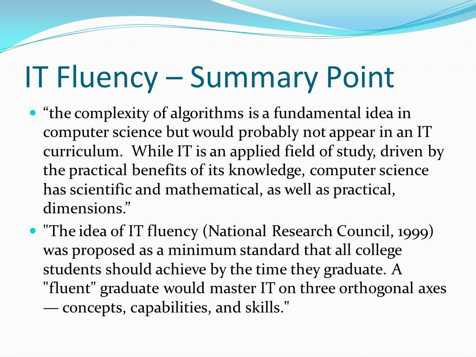 IT Fluency – Summary Point