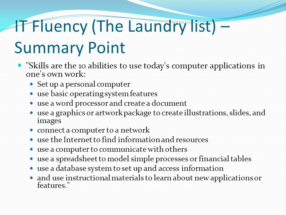 IT Fluency (The Laundry list) – Summary Point