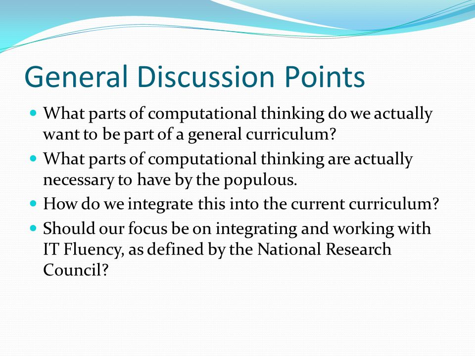 General Discussion Points