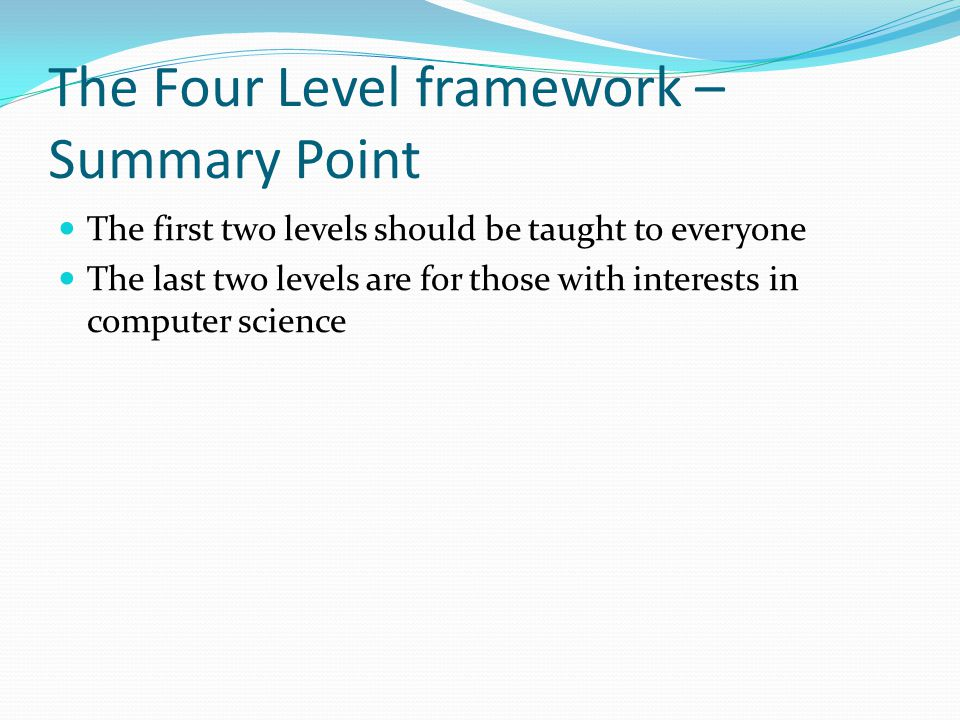 The Four Level framework – Summary Point
