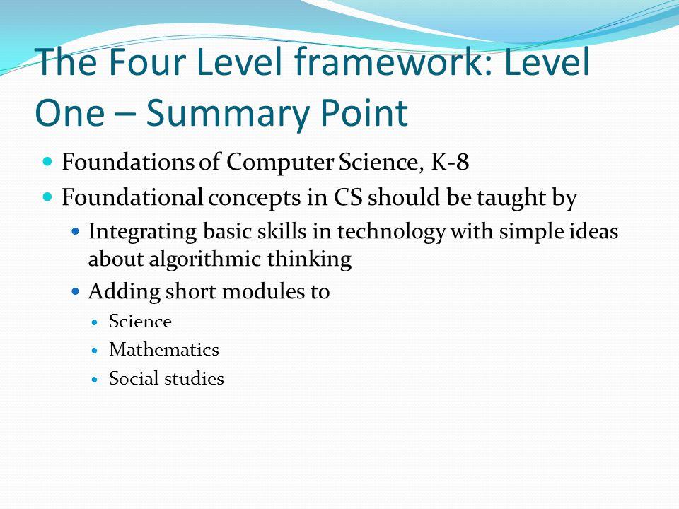 The Four Level framework: Level One – Summary Point