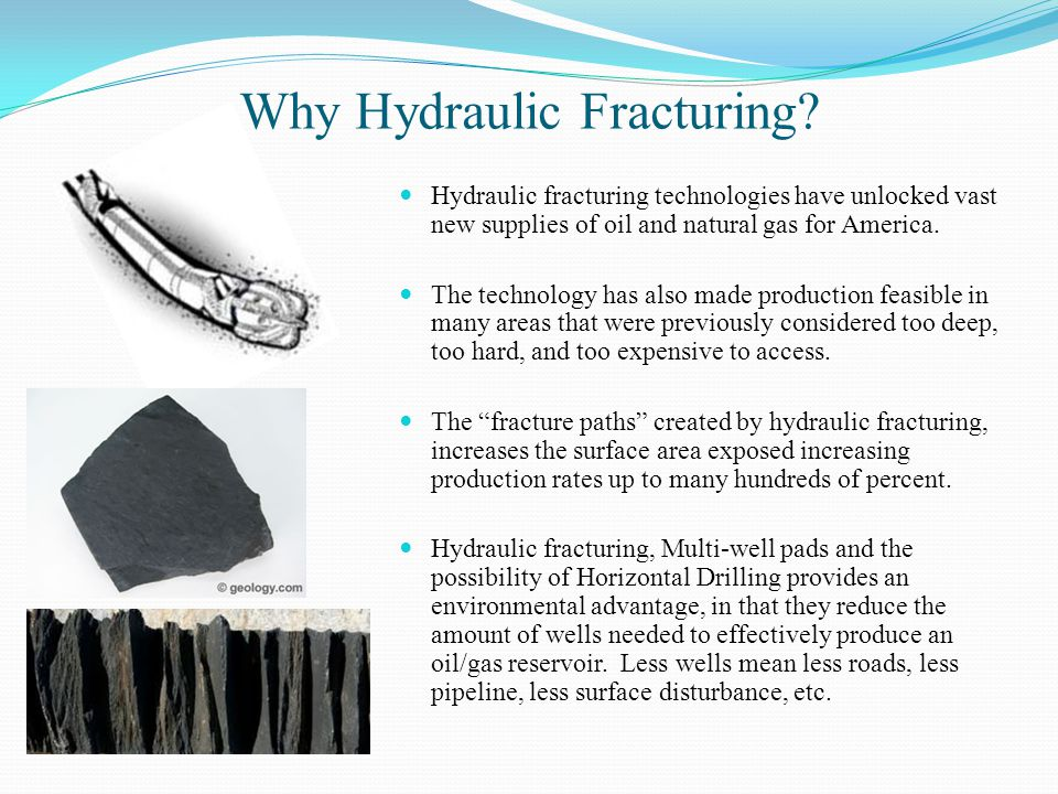 Why Hydraulic Fracturing