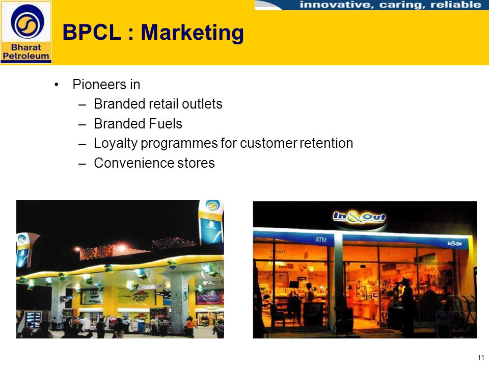 BPCL : Marketing Pioneers in Branded retail outlets Branded Fuels