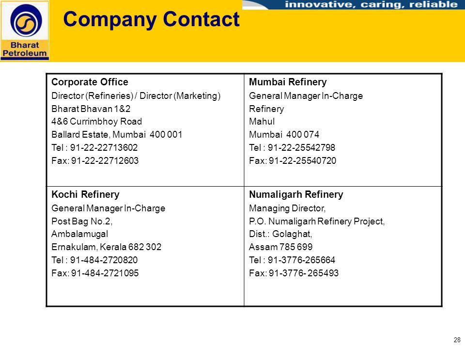 Company Contact Corporate Office Mumbai Refinery Kochi Refinery