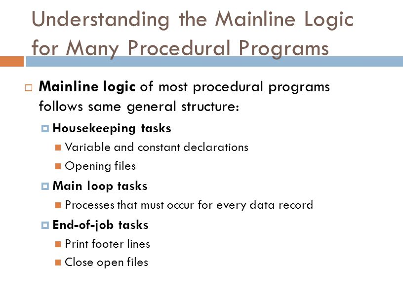 Understanding the Mainline Logic for Many Procedural Programs