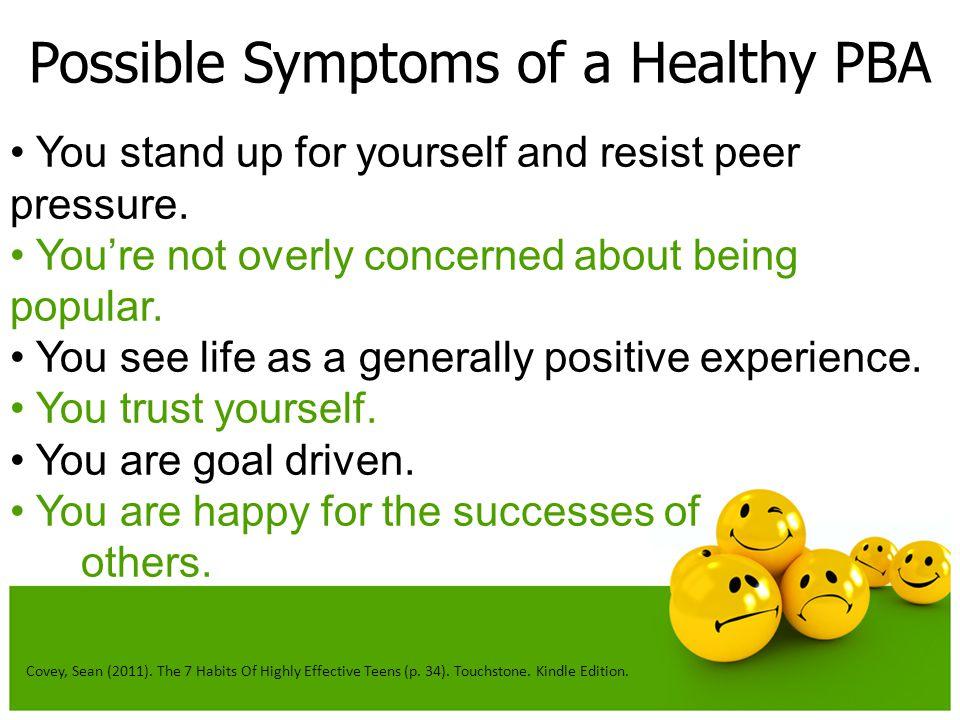 Possible Symptoms of a Healthy PBA