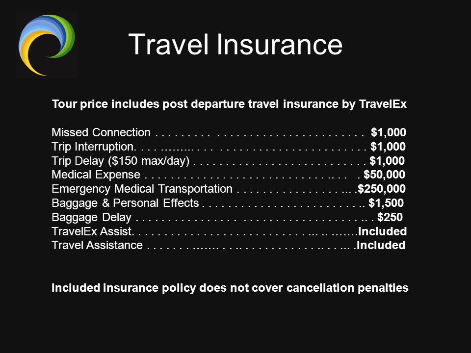 Travel Insurance Tour price includes post departure travel insurance by TravelEx.