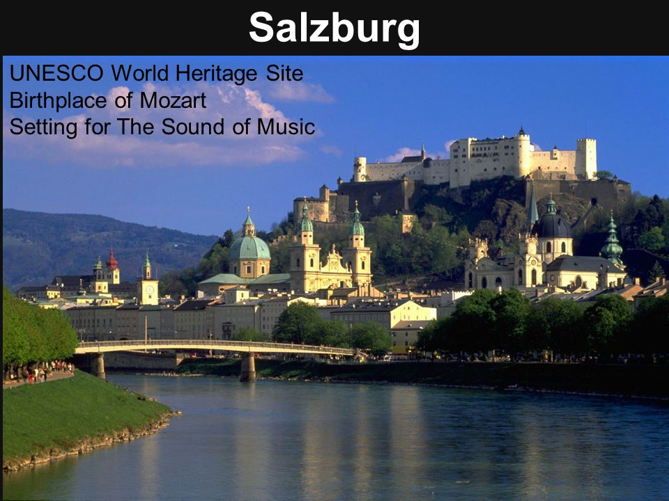 Salzburg UNESCO World Heritage Site Birthplace of Mozart
