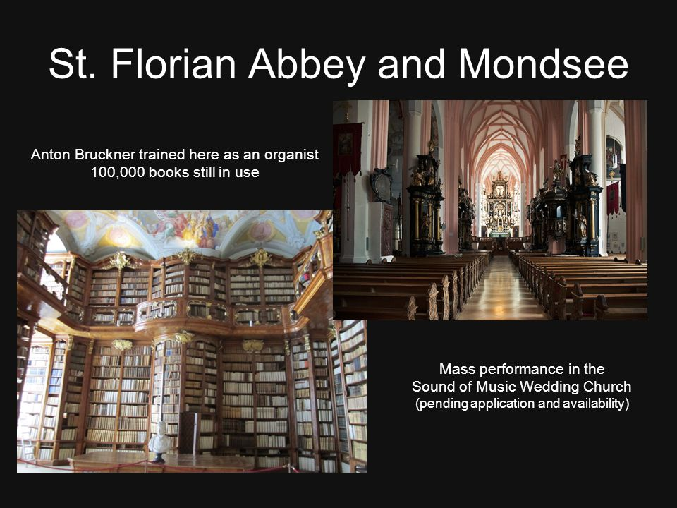 St. Florian Abbey and Mondsee