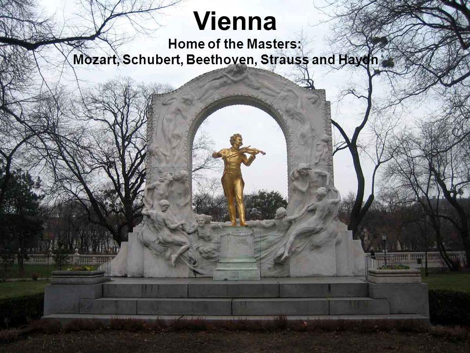 Vienna Vienna Home of the Masters: