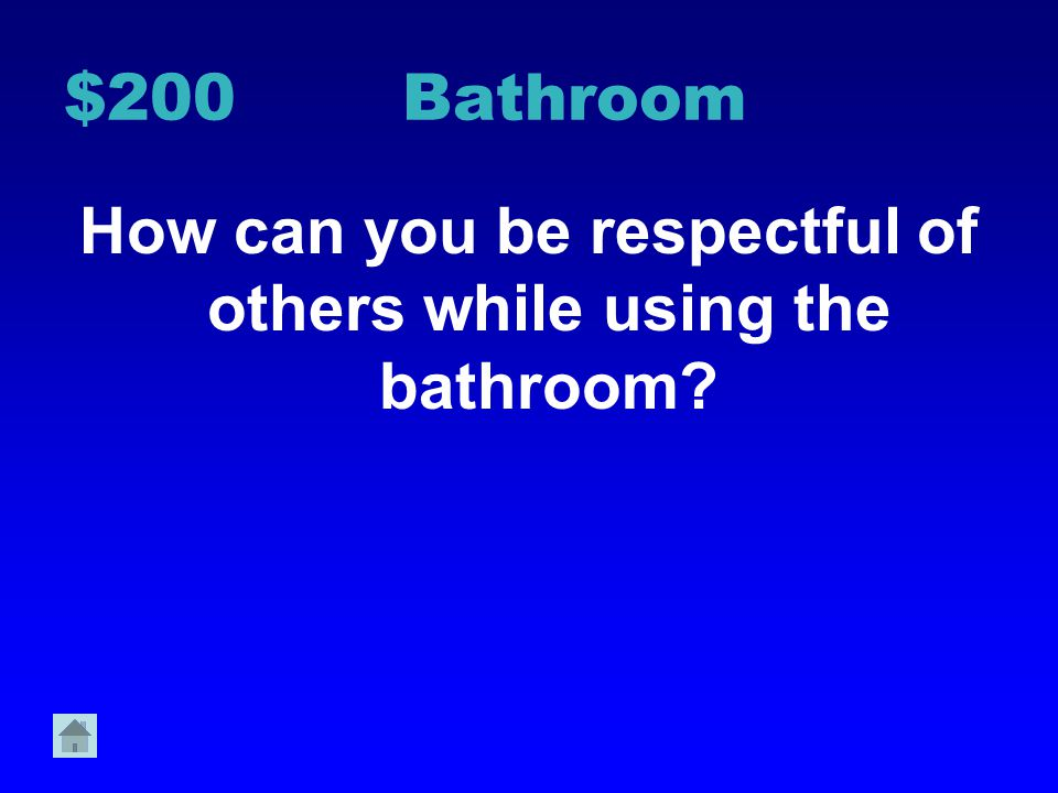 How can you be respectful of others while using the bathroom