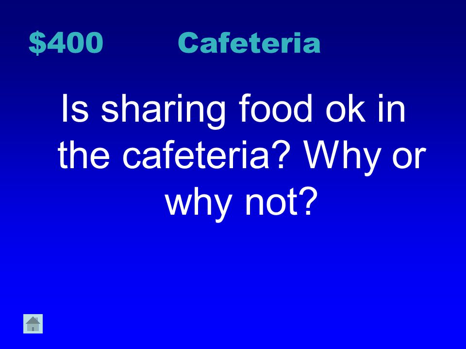 Is sharing food ok in the cafeteria Why or why not