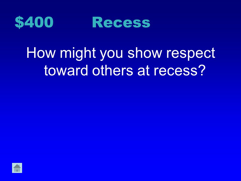 How might you show respect toward others at recess