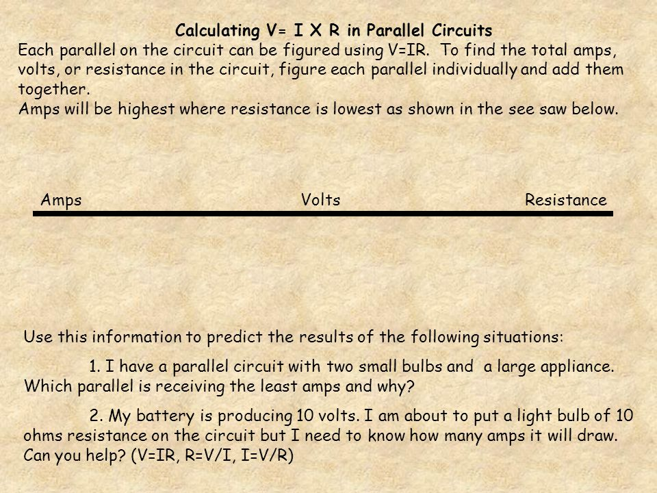 Calculating V= I X R in Parallel Circuits