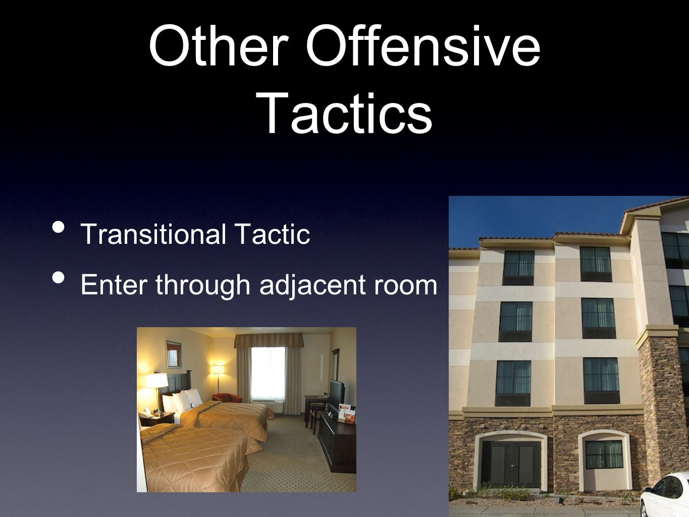 Other Offensive Tactics