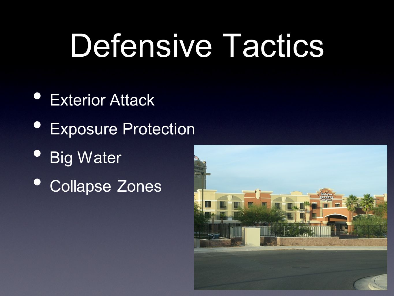 Defensive Tactics Exterior Attack Exposure Protection Big Water