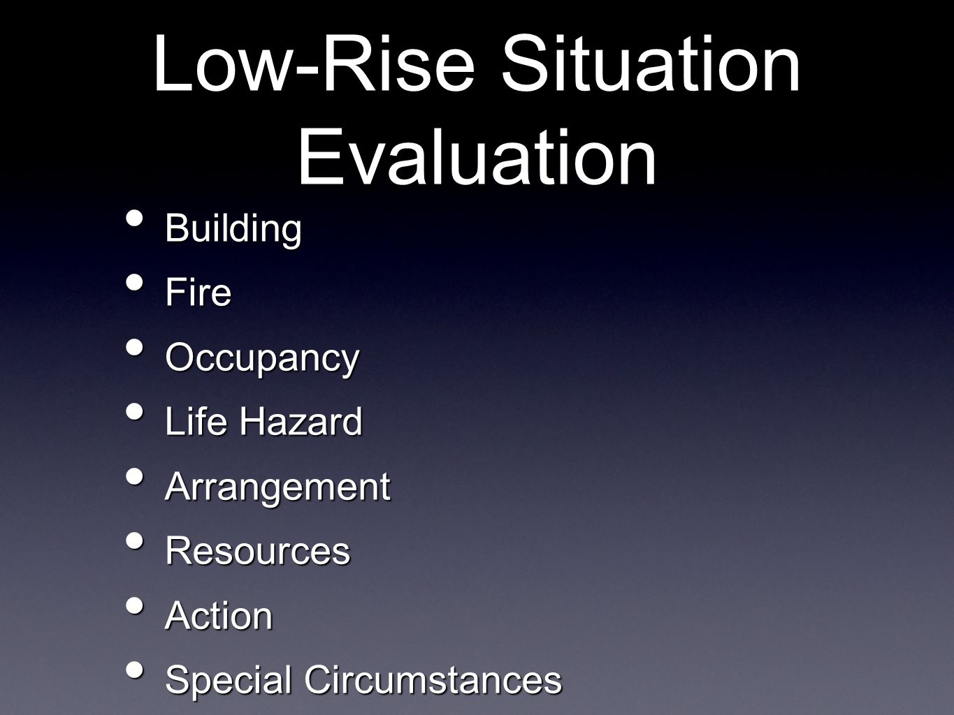 Low-Rise Situation Evaluation