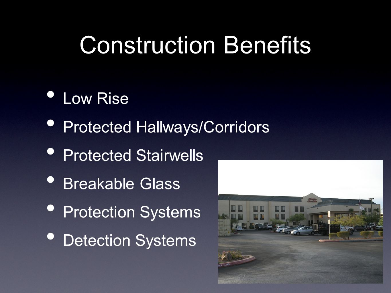 Construction Benefits