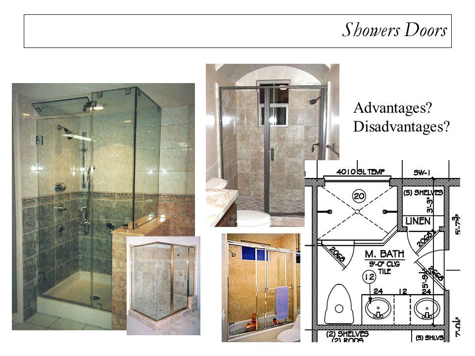 Showers Doors Advantages Disadvantages