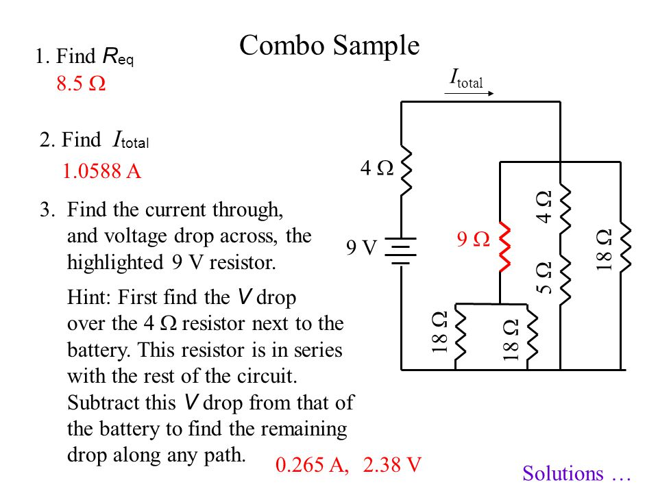 Combo Sample 1. Find Req Itotal 8.5  2. Find Itotal 4  1.0588 A