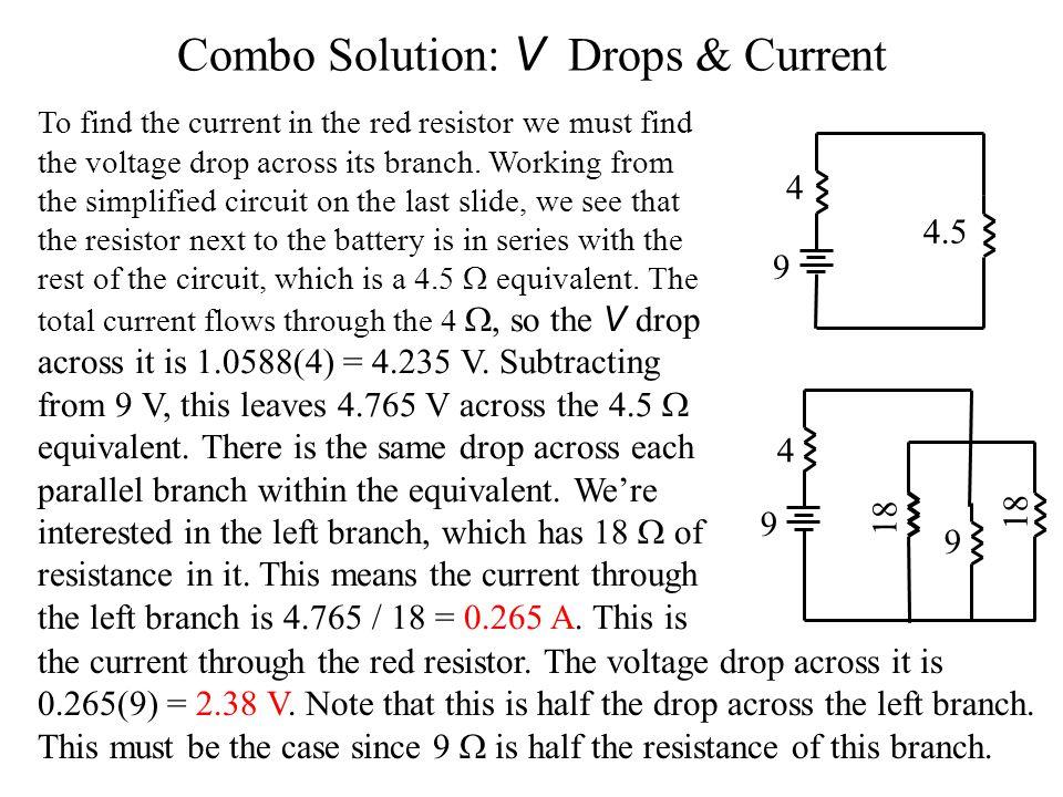 Combo Solution: V Drops & Current