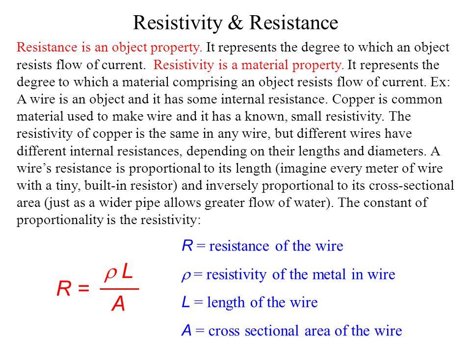 Resistivity & Resistance