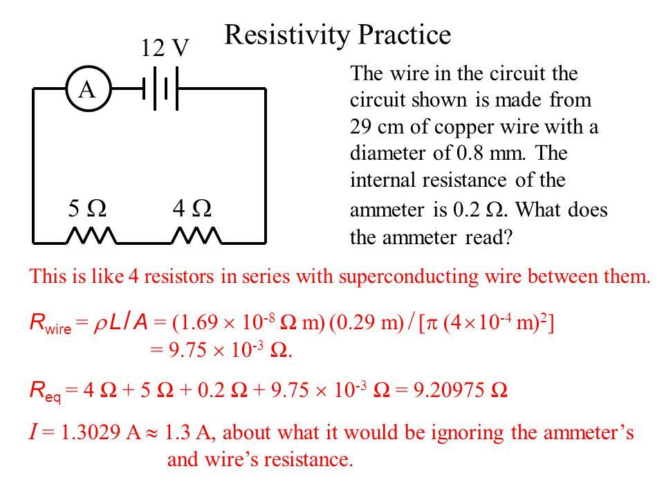Resistivity Practice 12 V A 5  4 