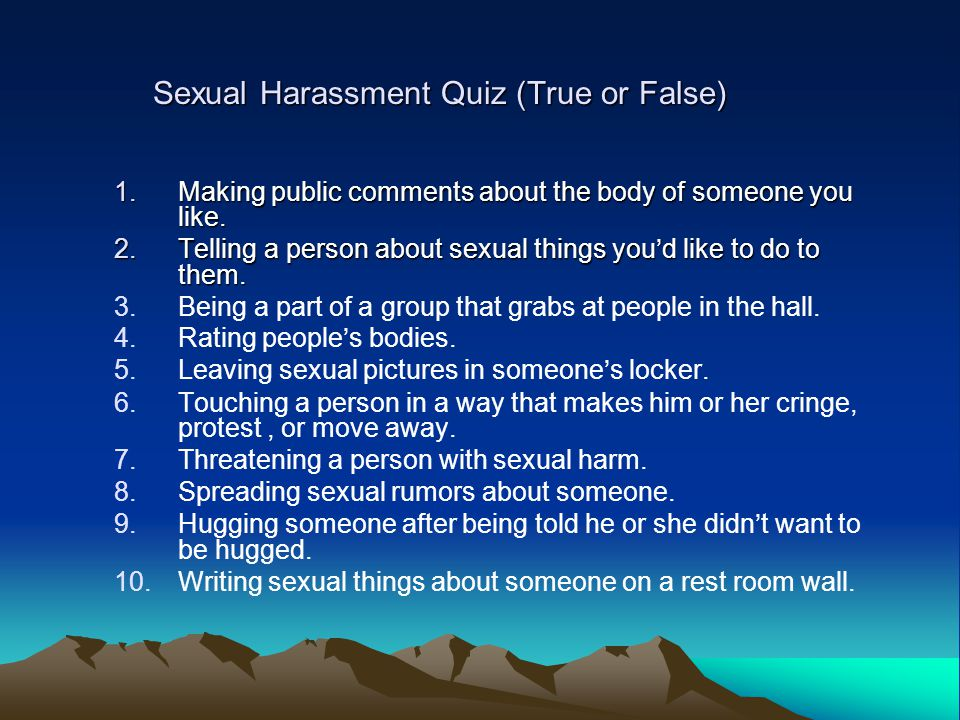 Sexual Harassment Quiz (True or False)