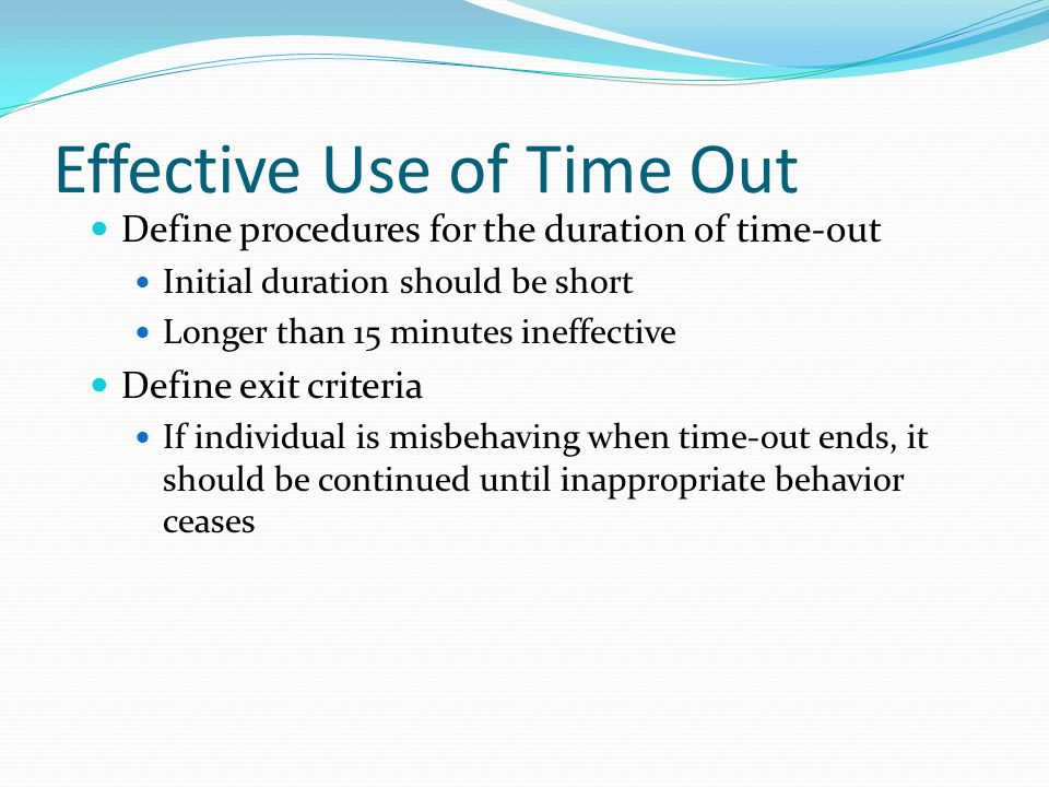 Effective Use of Time Out